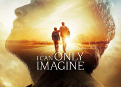 Film:  I Can Only Imagine  (2018)