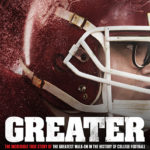 Film:  Greater (2016)