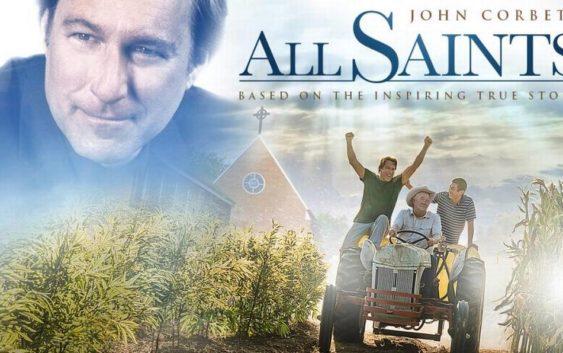 All Saints Movie 2017 Joh Corbett