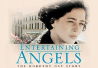 Film:  Příběh Dorothy Day /  Entertaining Angels: The Dorothy Day Story (1996)