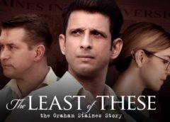 Film:  The Least of These: The Graham Staines Story (2019)