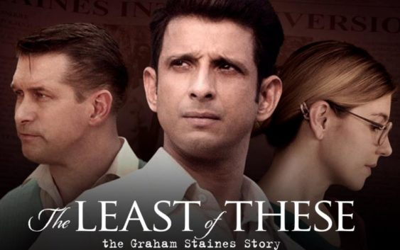 Film The Least of These The Graham Staines Story 2019