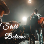 Film:  Kým si so mnou / I Still Believe (2020)