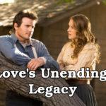 Film:  Právo na lásku / Nekonečné dedictví lásky / Love's Unending Legacy  (2007)
