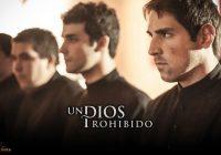 Film:  Zakázaný Boh / Un Dios prohibido / A Forbidden God (2013)