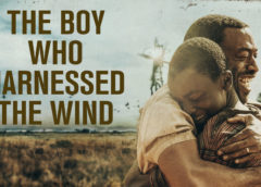 Film:  The Boy Who Harnessed the Wind  (2019)