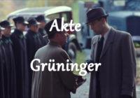 Film:  Akta Grüninger / Akte Grüninger / Grüningers Fall  (2013)
