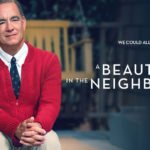 Film:  A Beautiful Day in the Neighborhood (2019)